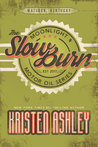 The Slow Burn (Moonlight and Motor Oil, #2)