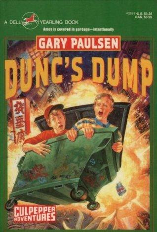 Dunc's Dump (Culpepper Adventures, #10)