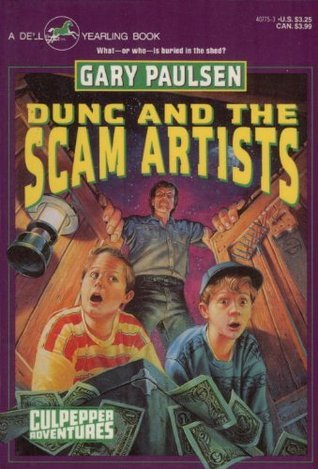 Dunc and the Scam Artists (Culpepper Adventures, #11)