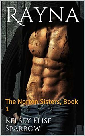 Rayna (The Norton Sisters, #1)