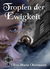 Tropfen der Ewigkeit by Eva-Maria Obermann