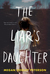 The Liar's Daughter by Megan Cooley Peterson
