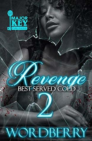 Revenge 2: Best Served Cold by Wordberry