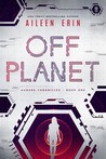 Off Planet (Aunare Chronicles,