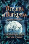 Dreams of Darknes...