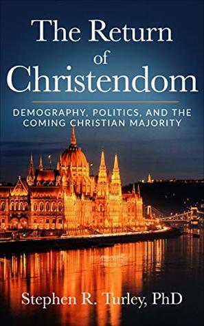 Demography, Politics, and the Coming Christian Majority  - Steve Turley