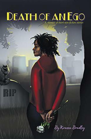 Death of an Ego: A Memoir of Short Non-Fiction Stories