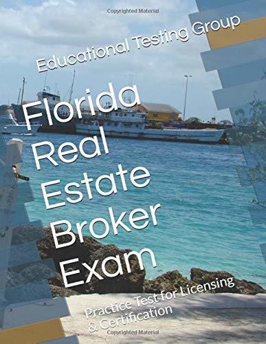 Florida Real Estate Broker Exam: Practice Test for Licensing & Certification