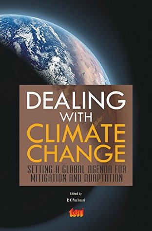 Dealing with Climate Change: setting a global agenda for mitigation and adaptation