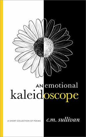 Manual Kaleidoscope: Poems on Life, Love and Emotions