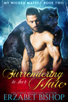 Surrendering to Her Mate (My Wicked Mates, #2)