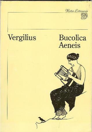 Bucolica. Aeneis