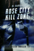 Rose City Kill Zone by D.L. Barbur
