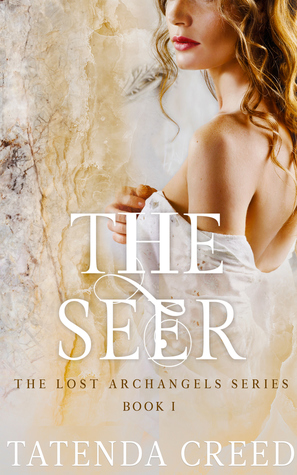 The Seer (The Lost Archangels Series Book 1)