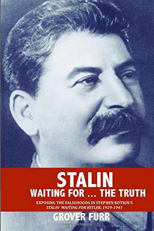 Stalin: Waiting for ... the Truth