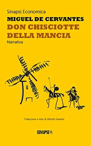 Don Chisciotte della Mancia: Edizione Integrale con note