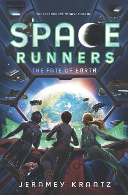 The Fate of Earth (Space Runners, #4)
