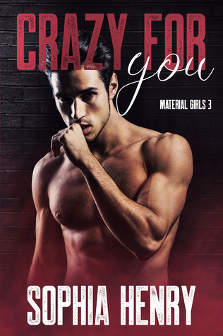 Crazy For You (Material Girls, #3)
