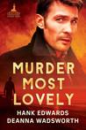 Murder Most Lovely (Lacetown Murder Mysteries, #1)