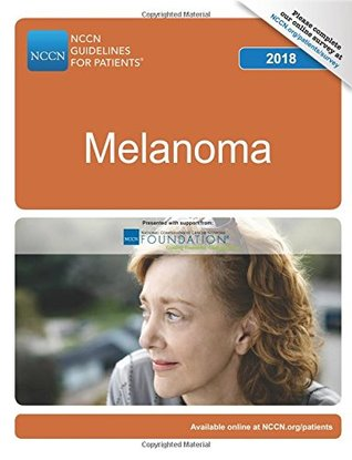NCCN Guidelines for Patients®: Melanoma 2018
