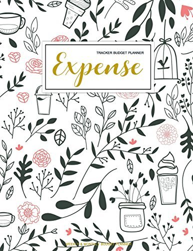 Expense Tracker Budget Planner: Finance Monthly & Weekly Budget Planner Expense Tracker Bill Organizer Journal Notebook | Budget Planning | Budget ... Cover (Expense And Income Tracker) (Volume 1)