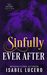 Sinfully Ever After by Isabel Lucero