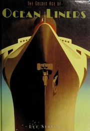 The Golden Age of Ocean Liners