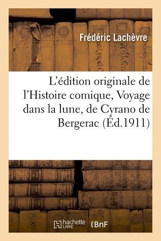 L'édition originale de l'Histoire comique, ou Voyage dans la lune, de Cyrano de Bergerac