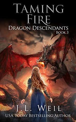 Taming Fire (Dragon Descendants, #3)