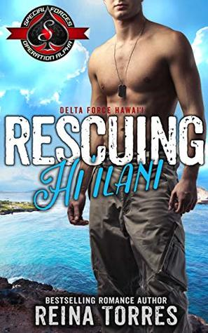 Rescuing Hi`ilani (Special Forces: Operaton Alpha / Delta Force Hawaii)