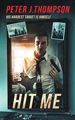 Hit Me: A Killer Mystery Thriller