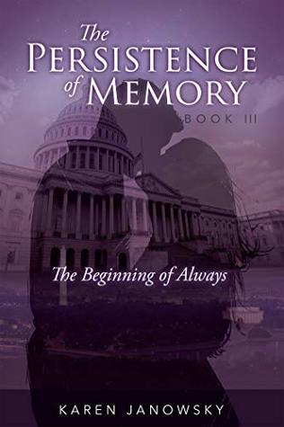 The Beginning of Always (The Persistence of Memory #3)