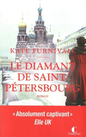 Le diamant de Saint-Pétersbourg (The Russian Concubine, #0)