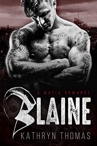 Blaine: A Mafia Romance