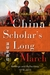 A China Scholar's Long March, 1978-2015 by Charles Horner