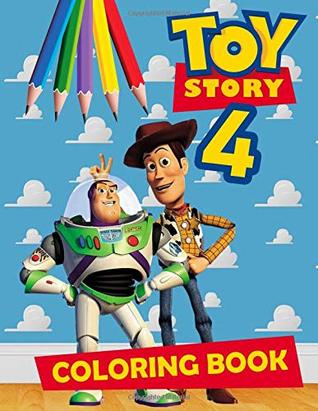 Toy Story Coloring Book: Toy Story 2019 Coloring Book with Perfect ...