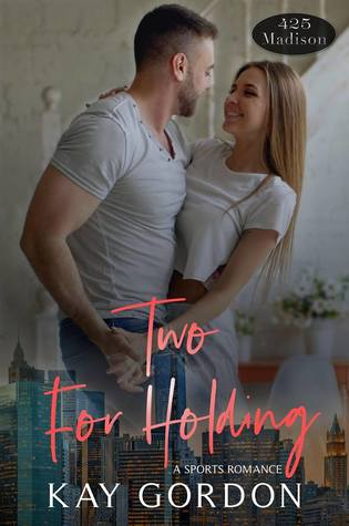 Two For Holding by Kay Gordon