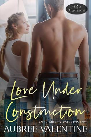 Love Under Construction (A 425 Madison Novel, #6)