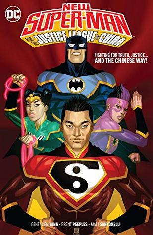 Fighting for Truth and Justice the Chinese Way (New Super-Man and the Justice League of China, #4)