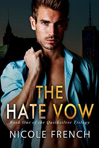 The Hate Vow (Quicksilver, #1)