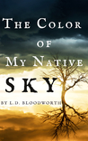 The Color of My Native Sky