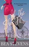 If the Shoe Fits... (The Liberty Lawrence Series Book 3)
