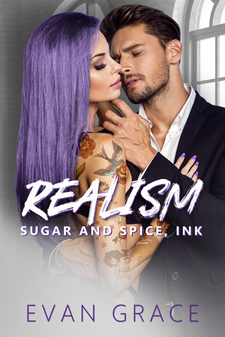 Realism (Sugar and Spice, Ink #1)