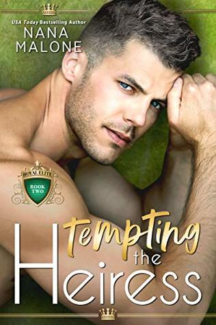 Tempting the Heiress (The Heiress Duet #2)