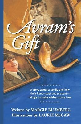 Avram's Gift: Black-And-White Illustrated Chapter Book