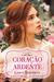 Coração Ardente (Windham Brides, #2)