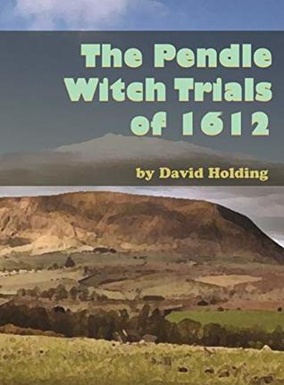 The Pendle Witch Trials of 1612
