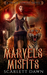 Marvels and Misfits (Trixie Towers, #1) by Scarlett Dawn