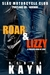 Roar & Lizzy (Slag Motorcycle Club, #1)