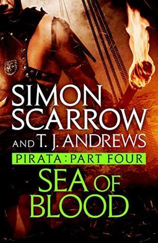 Pirata: Sea of Blood: Part four of the Roman Pirata series